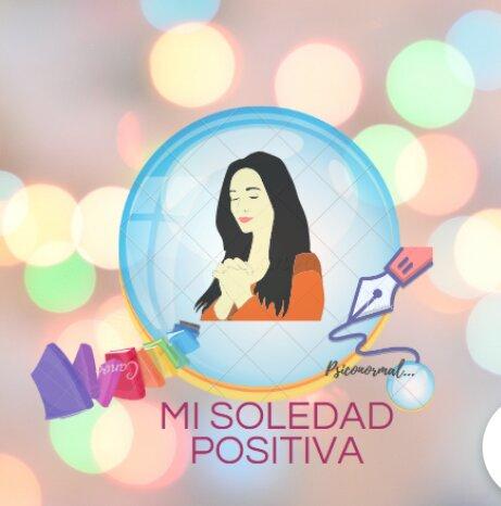 Mi soledad positiva